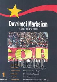 Devrimci Marksizm Sayı: 1 Üç Aylık Teorik - Politik Dergi