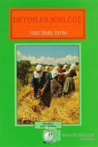 Deyimler Sözlüğü 1000 Temel Deyim