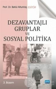 Dezavantajlı Gruplar ve Sosyal Politika