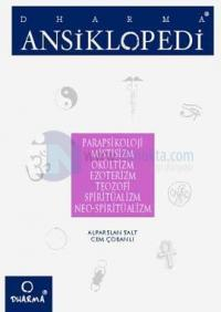 Dharma Ansiklopedi Parapsikoloji, Mistisizm, Okültizm, Ezoterizm, Teozofi, Spiritüalizm, Neo-Spiritüalizm