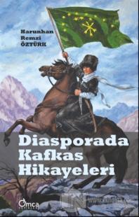 Diasporada Kafkas Hikayeleri
