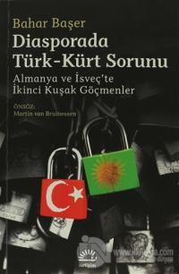 Diasporada Türk-Kürt Sorunu %15 indirimli Bahar Başer