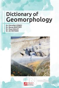Dictionary Of Geomorphology %10 indirimli Emrullah Güney
