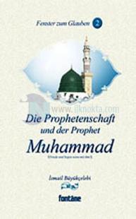 Die Prophetenschaft und der Prophet Muhammad