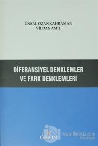 Diferansiyel Denklemler ve Fark Denklemleri