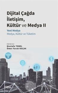 Dijital Çağda İletişim, Kültür ve Medya 2