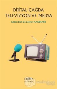 Dijital Çağda Televizyon ve Medya