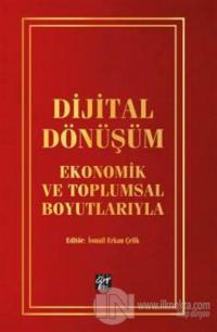 Dijital Dönüşüm İsmail Erkan Çelik
