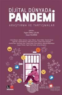 Dijital Dünyada Pandemi Araştırma ve Tartışmalar Figen Ünal Çolak