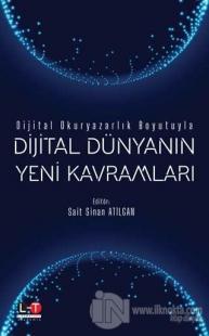 Dijital Dünyanın Yeni Kavramları