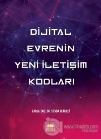 Dijital Evrenin Yeni İletişim Kodları Berrin Aslan Öztezcan