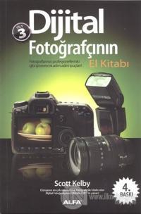 Dijital Fotoğrafçının El Kitabı Cilt: 3