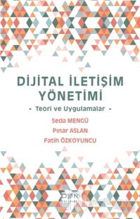 Dijital İletişim Yönetimi