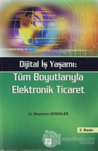 Dijital İş Yaşamı: Tüm Boyutlarıyla Elektronik Ticaret %10 indirimli M