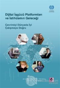Dijital İşgücü Platformları ve İstihdamın Geleceği