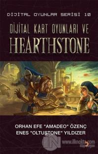 Dijital Kart Oyunları ve Hearthstone - Dijital Oyunlar Serisi 10 Orhan