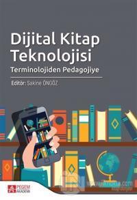 Dijital Kitap Teknolojisi Sakine Öngöz