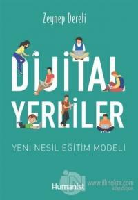 Dijital Yerliler: Yeni Nesil Eğitim Modeli
