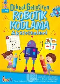 Dikkat Geliştiren Robotik Kodlama Aktiviteleri