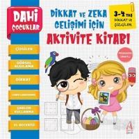 Dikkat ve Çizgiler - Dahi Çocuklar Dikkat ve Zeka Gelişimi İçin Aktivite Kitabı