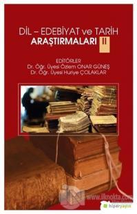 Dil-Edebiyat ve Tarih Araştırmaları 2