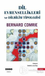 Dil Evrensellikleri ve Dilbilim Tipolojisi Bernard Comrie
