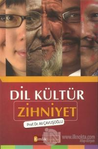 Dil Kültür Zihniyet