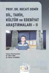 Dil, Tarih, Kültür ve Edebiyat Araştırmaları - 2