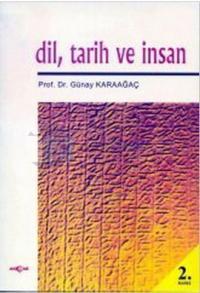 Dil, Tarih ve İnsan