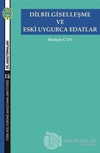 Dilbilgiselleşme ve Eski Uygurca Edatlar