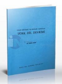 Dilde Değişme ve Gelişme Açısından Türk Dil Devrimi