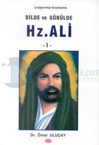 Dilde ve Gönülde Hz. Ali 2 Cilt Takım