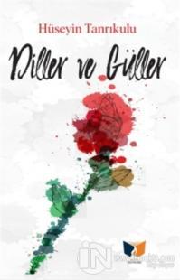 Diller ve Güller