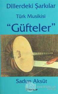 """Dillerdeki Şarkılar  Türk Musikisi """"Güfteler"""""""