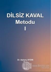 Dilsiz Kaval Metodu 1