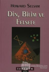Din, Bilim ve Felsefe