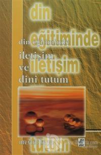 Din Eğitiminde İletişim ve Dini Tutum