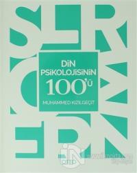 Din Psikolojisinin 100'ü %20 indirimli Muhammed Kızılgeçit