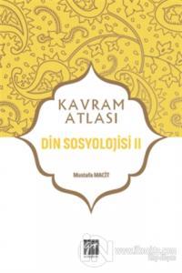 Din Sosyolojisi 2 - Kavram Atlası