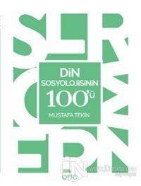 Din Sosyolojisinin 100'ü