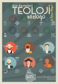 Din Terimleri Teoloji Sözlüğü