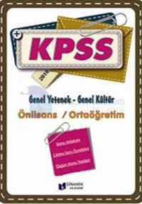 Dinamik KPSS Genel Yetenek-Genel Kültür (Önlisans-Ortaöğretim) K.A.
