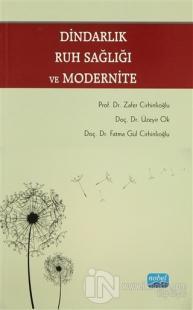 Dindarlık Ruh Sağlığı ve Modernite