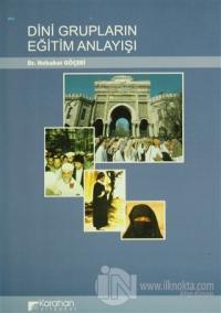 Dini Grupların Eğitim Anlayışı