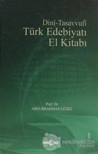Dini - Tasavvufi Türk Edebiyatı El Kitabı (Ciltli)