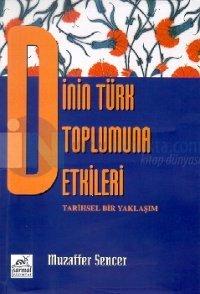 Dinin Türk Toplumuna Etkileri