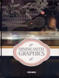 Dining With Graphics