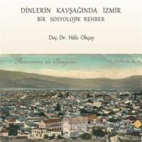 Dinlerin Kavşağında İzmir (Ciltli)