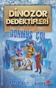 Dinozor Dedektifleri - Donmuş Çöl