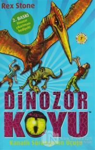 Dinozor Koyu 4 - Kanatlı Sürüngenin Uçuşu